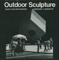 Outdoor Sculpture: Object and Environment